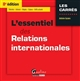 ESSENTIEL DES RELATIONS INTERNATIONALES 2015-2016, 8EME ED. (L')